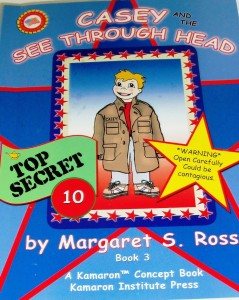 Casey and the See Through Head (Character and Kindness) Margaret Ross